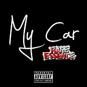 My Car by Rare Essence