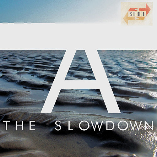 A by Slowdown