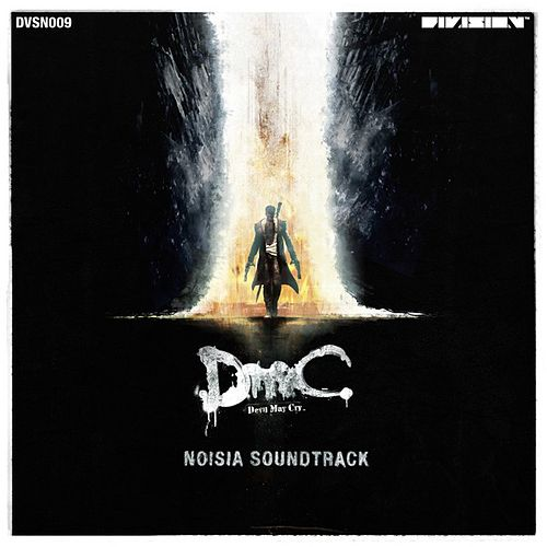 DmC Devil May Cry (Original Game Soundtrack) by Noisia