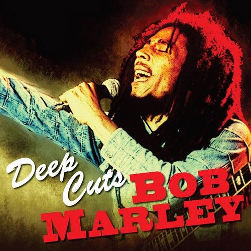Deep Cuts - Bob Marley by Bob Marley