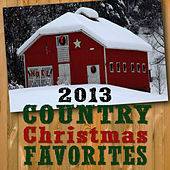 2013 Country Christmas Favorites by Various Artists