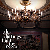 Light the Room - Single by The Wet Darlings