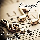 The Master's Pieces by Evangel
