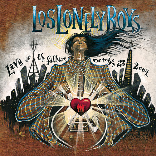 Live At The Fillmore by Los Lonely Boys