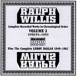 The Complete Recordings Vol. 2 (1950-1953) by Ralph Willis