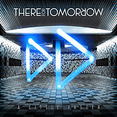A Little Faster: B-Sides by There For Tomorrow