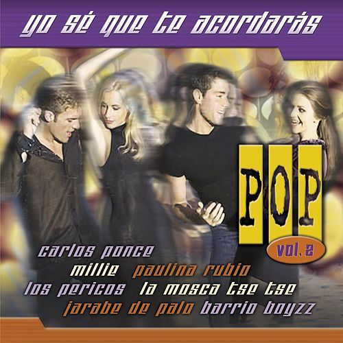 Yo Se Que Acordaras Pop Vol. 2 by Various Artists