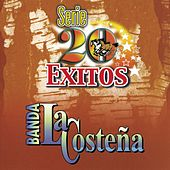 Serie 20 Exitos by Banda La Costena
