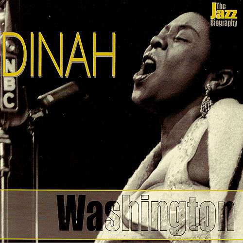 The Jazz Biography by Dinah Washington