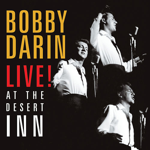Live! At The Desert Inn by Bobby Darin