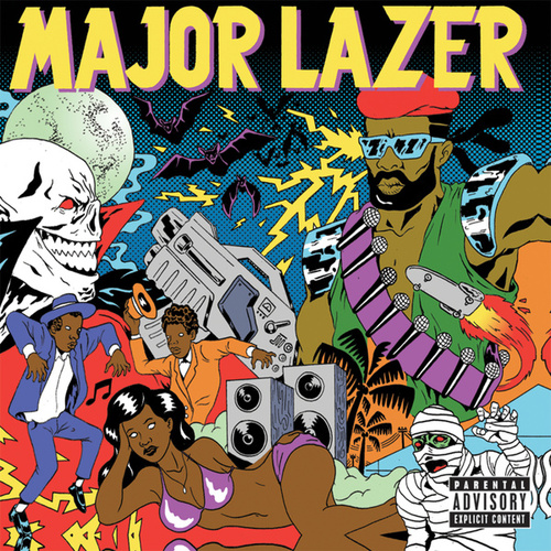 Guns Don't Kill People...Lazers Do by Major Lazer