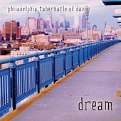Dream by Philadelphia Tabernacle Of David