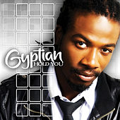 Hold You (Bonus Version) by Gyptian