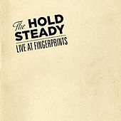 Live At Fingerprints (Exclusive For Junketboy) by The Hold Steady