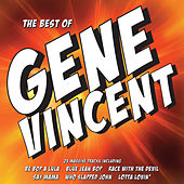 The Best Of Gene Vincent - Gene Vincent & His Blue Caps by Gene Vincent