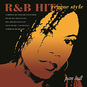 R&b Hits Reggae Style by Pam Hall