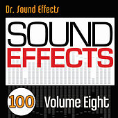 100 Sound Effects - Volume Eight by Dr. Sound Effects SPAM