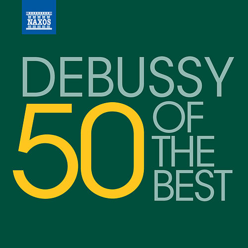 50 of the best: Debussy by Various Artists