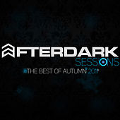 After Dark Sessions (The Best of Autumn 2011) by Various Artists