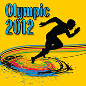 Olympic 2012 (Special Appointed Olympic Themes) by Patriotic Fathers