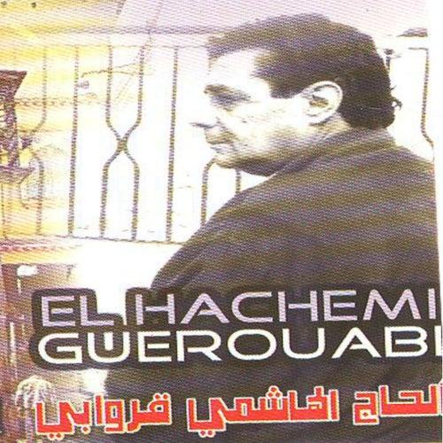 Dhouk ya qalbi (Chaâbi algérien) by Hachemi Guerouabi