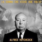La donna che visse due volte (By Alfred Hitchcock) by Bernard Herrmann