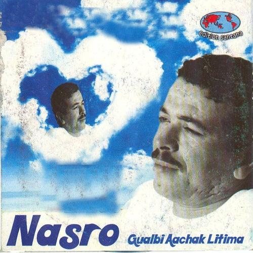 Gualbi aachak litima by Cheb Nasro