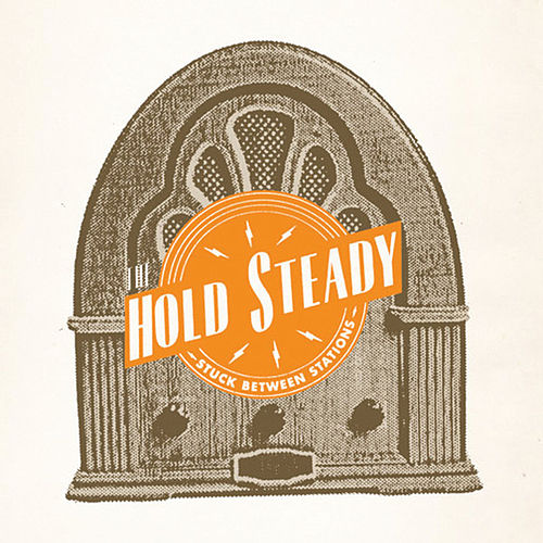 Stuck Between Stations EP (iTunes exclusive) by The Hold Steady