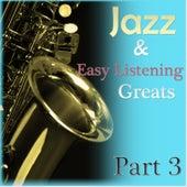 Jazz & Easylistening Greats Part 3 von Various Artists
