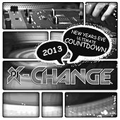 New Years Eve Ultimate Countdown 2013 Scratch Weapons & Tools Series by DJ X-Change