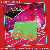 Explorer and Yellow Power by Tony Carey