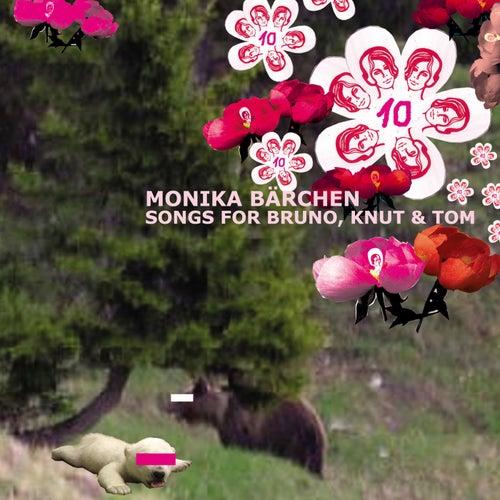 Monika Bärchen: Songs for Bruno, Knut & Tom by Various Artists