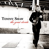 The Great Divide (Bonus Track Version) by Tommy Shaw