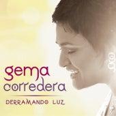 Derramando Luz by Gema Corredera