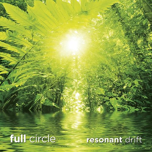 Full Circle by Resonant Drift