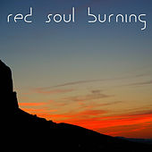 Red Soul Burning. Wood Flute Music for Relaxation. Spiritual Drumming and Wood Flute by Kevin Doberstein