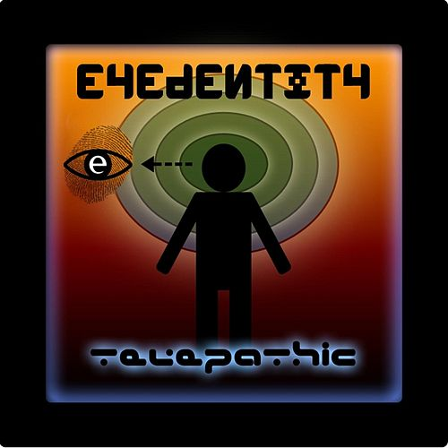 Telepathic by Eyedentity