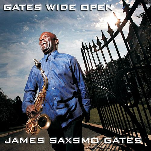 Gates Wide Open by James Saxsmo Gates