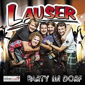 Party im Dorf by Die Lauser