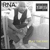 Play The Part by RNA