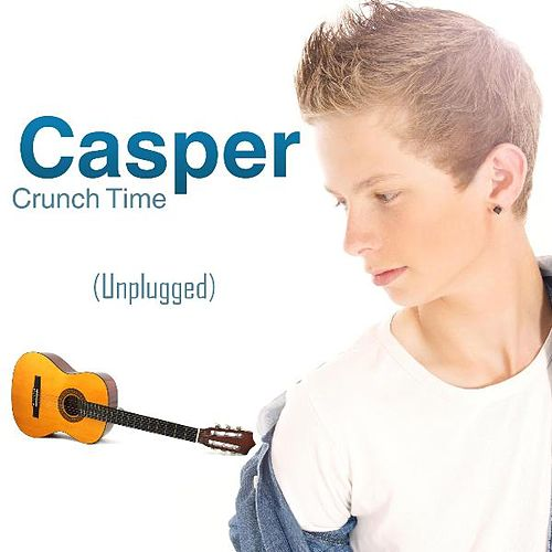 Crunch Time (Unplugged) by casper (1)