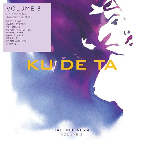 Ku De Ta Vol. 3 (By Jim Breese & Btk) by Various Artists