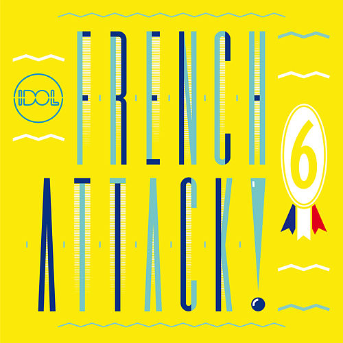 French Attack! Vol. 6 by Various Artists