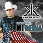 Mi Reina by Kike Meneses