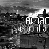 Drop That by Amar