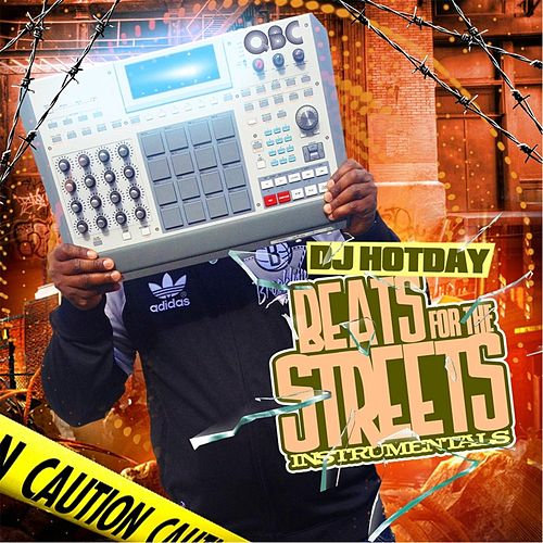 Beats for the Streets Instrumentals by Dj Hotday