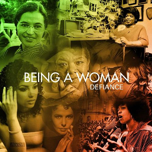 Being a Woman by Defiance