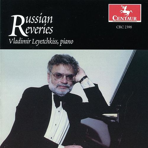 Russian Reveries by Vladimir Leyetchkiss