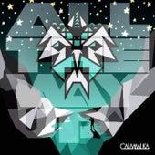 All the Way Up by Calamalka