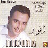 Hommage à Cheb Djalal by Cheb Anouar